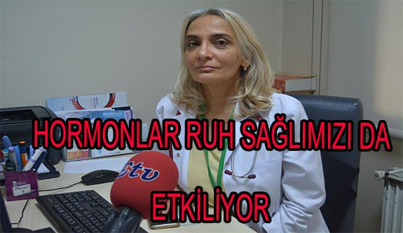 HORMONLAR RUH SAĞLIĞIMIZI DA ETKİLİYOR