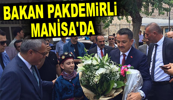 TARIM BAKANI PAKDEMİRLİ MANİSA'DA