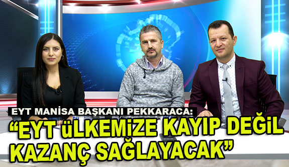 """EYT ÜLKEMİZE KAYIP DEĞİL KAZANÇ SAĞLAYACAK"""