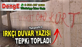 BÖLÜCÜ DUVAR YAZISI TEPKİ TOPLADI