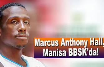 Marcus Anthony Hall, Manisa BBSK'da!